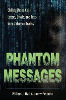 Phantom Messages: Chilling Phone...