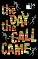 The Day the Call Came