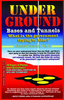 Underground Bases and Tunnels: What ...