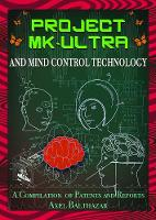 Project Mk-Ultra and Mind Control...