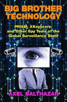 Big Brother Technology: Prism,...