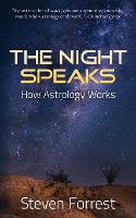 The Night Speaks: How Astrology Works
