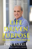 Life Driven Purpose: How an Atheist...