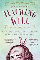 Teaching Will: What Shakespeare and ...