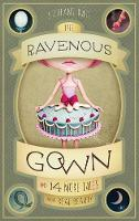 The Ravenous Gown and 14 More Tales...