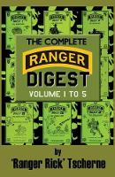 The Complete Ranger Digest: Vols. I-V