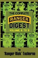 The Complete Ranger Digest: Vols. VI-IX