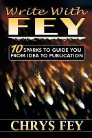 Write with Fey: 10 Sparks to Guide ...