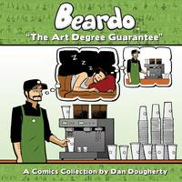 Beardo: The Art Degree Guarantee