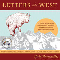 Letters of the West: An ABC Book of...