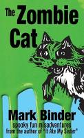 The Zombie Cat: Spooky Fun Misadventures