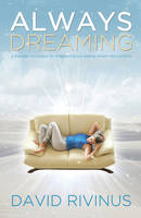 Always Dreaming: A Five Step ...