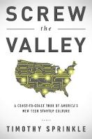 Screw the Valley: A Coast-to-Coast...