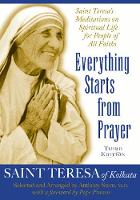 Everything Starts from Prayer: Saint...