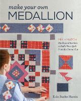 Make Your Own Medallion: Mix + Match...