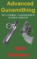 Advanced Gunsmithing: Manual of...