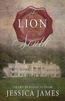 The Lion of the South: A Novel of the...