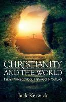 Christianity and the World: Essays...