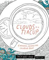 Clouds in a Teacup: A Mindful Journey...