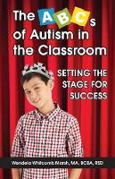 The ABCs of Autism in the Classroom:...