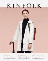 Kinfolk: The Winter Issue