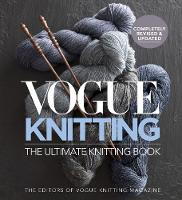 Vogue Knitting The Ultimate Knitting...