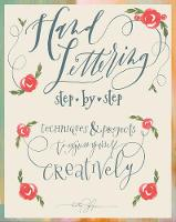 Hand Lettering Step by Step:...