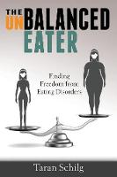 The Unbalanced Eater: Finding Freedom...