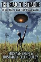 The Road to Strange: UFOs, Aliens and...