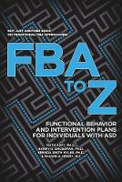 Fba to Z: Functional Behavior and...