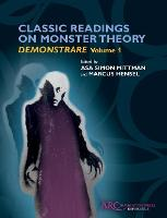 Classic Readings on Monster Theory:...