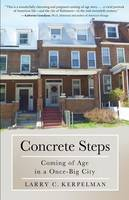 Concrete Steps: Coming of Age in a...