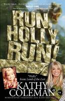 Run, Holly, Run!: A Memoir by Holly...