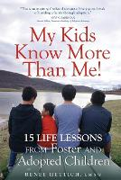 My Kids Know More Than Me!: 15 Life...