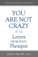 You Are Not Crazy: Love Letters from...
