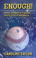 Enough! Thirty Stories of Fielding...