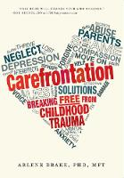 Carefrontation: Breaking Free from...