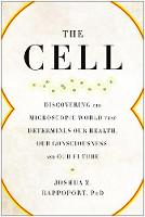 The Cell: Discovering the Microscopic...
