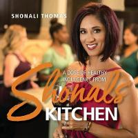 Shonals' Kitchen: A Dose of Healthy...