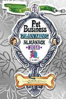 Pet Business Planning Almanack - 2018