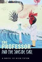 The Professor and the Suicide Girl