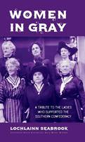 Women in Gray: A Tribute to the ...