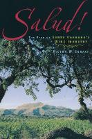 Salud!: The Rise Of Santa Barbara's...