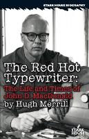 The Red Hot Typewriter: The Life and...