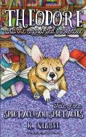 Theodore and the Enchanted Bookstore:...