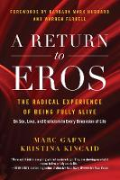 A Return to Eros: The Radical...