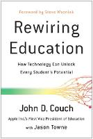 Rewiring Education: How Technology ...