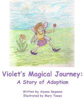 The Violet's Magical Journey: A Story...