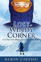 Lost at Windy Corner: Lessons from...