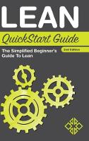 Lean QuickStart Guide: The Simplified...